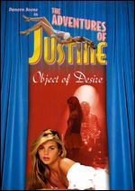 Adventures of Justine: Object of Desire