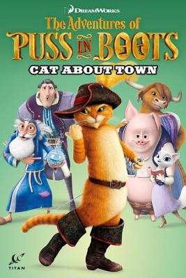 Adventures of Puss in Boots: Cat About Town - Cooper, Chris, and Davison, Max, and Bartolini, Egle