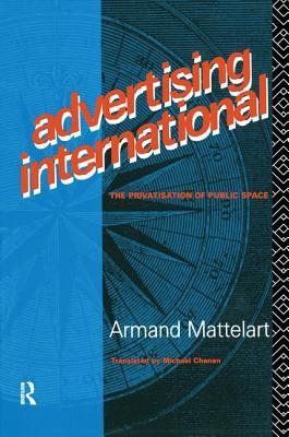Advertising International - Mattelart, Armand, Professor