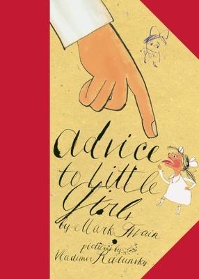 Advice to Little Girls - Twain, Mark