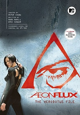Aeon Flux: The Herodotus File - Mars, Mark, and Singer, Eric, and Chung, Peter (Creator)