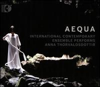 Aequa: International Contemporary Ensemble performs Anna Thorvaldsdottir - Campbell Macdonald (clarinet); Cory Smythe (piano); Daniel Lippel (guitar); David Byrd-Marrow (horn); Gabriela Díaz (violin);...