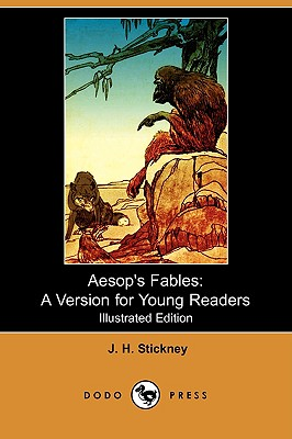 Aesop's Fables: A Version for Young Readers (Illustrated Edition) (Dodo Press) - Stickney, J H