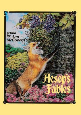 Aesop's Fables - McGovern, Ann, and Aesop, and Geisert, Arthur