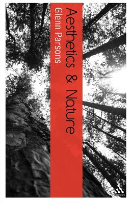 Aesthetics and Nature - Parsons, Glenn