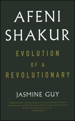 Afeni Shakur: Evolution of a Revolutionary - Guy, Jasmine