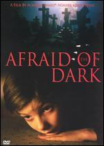 Afraid of the Dark - Mark Peploe