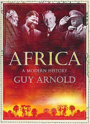 Africa: A Modern History - Arnold, Guy
