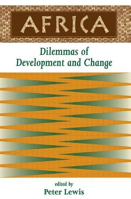Africa: Dilemmas of Development and Change - Lewis, Peter