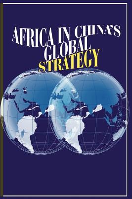 Africa in China's Global Strategy - Kitissou, Marcel (Editor)