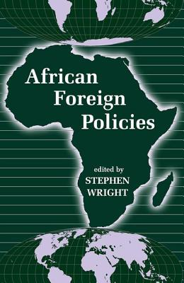 African Foreign Policies - Wright, Stephen