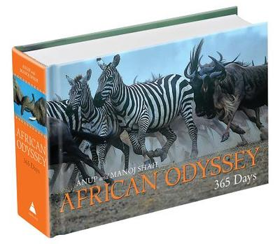 African Odyssey: 365 Days - Shah, Anup, and Shah, Manoj, Dr. (Photographer)