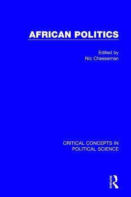 African Politics - Cheeseman, Nic (Editor)