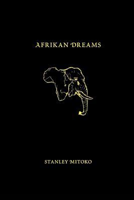 Afrikan Dreams - Mitoko, Stanley