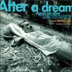 After a Dream (Après un rêve)