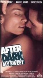 After Dark, My Sweet