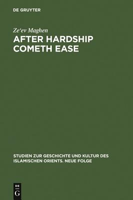 After Hardship Cometh Ease: The Jews as Backdrop for Muslim Moderation - Maghen, Ze'ev, Dr.