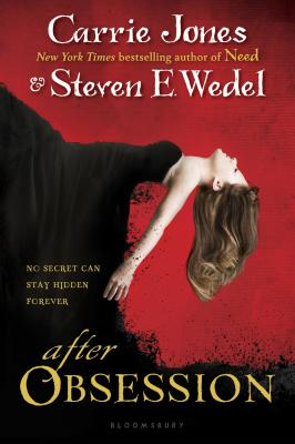 After Obsession - Jones, Carrie, and Wedel, Steven E