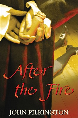 After the Fire - Pilkington, John