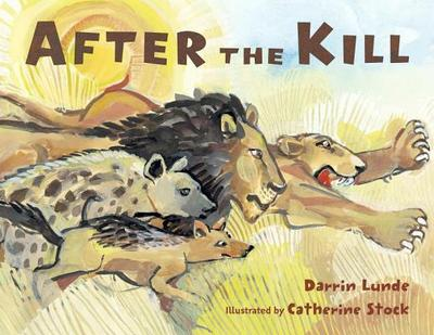 After the Kill - Lunde, Darrin