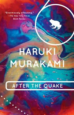 After the Quake - Murakami, Haruki