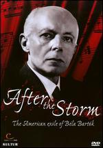 After the Storm: The American Exile of Bela Bartok