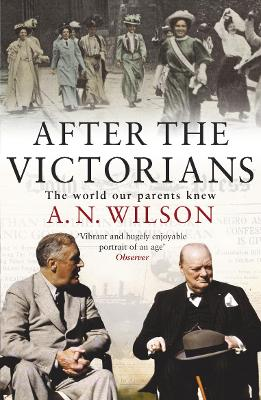 After the Victorians - Wilson, A N
