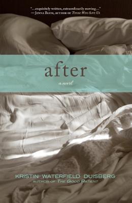 After - Duisberg, Kristin Waterfield