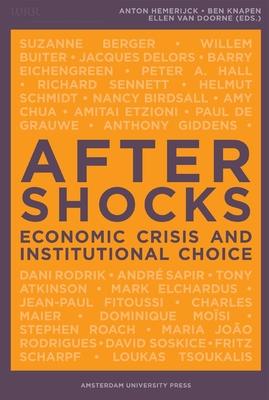 Aftershocks: Economic Crisis and Institutional Choice - Hemerijck, Anton (Editor)