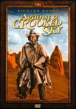 Against a Crooked Sky