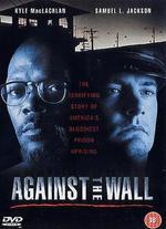 Against the Wall - John Frankenheimer