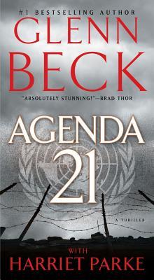 Agenda 21 - Beck, Glenn, and Parke, Harriet