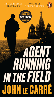 Agent Running in the Field - Le Carré, John