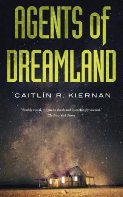 Agents of Dreamland - Kiernan, Caitlin R