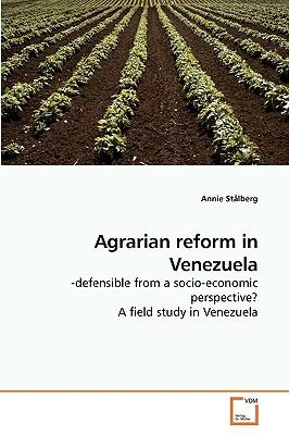 Agrarian Reform in Venezuela - Stalberg, Annie
