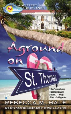 Aground on St. Thomas - Hale, Rebecca M