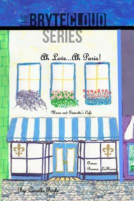 Ah Love - Ah Paris! - Fogle, Camilla