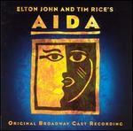 Aida [Orignal Broadway Cast] - Original Broadway Cast