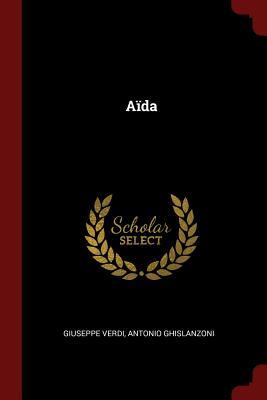 Aida - Verdi, Giuseppe