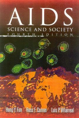 AIDS, Fourth Edition: Science and Society - Fan, Hung, and Conner, Ross F, and Villarreal, Luis P