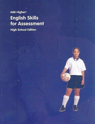 Aim Higher!: English Skills for Assessment, High School - Castro, Diane Perkins (Editor)
