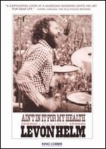 Ain't In It For My Health: A Film About Levon Helm - Jacob Hatley