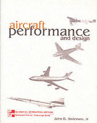 Aircraft Performance & Design - Anderson, John