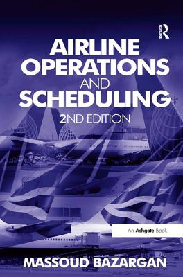 Airline Operations and Scheduling - Bazargan, Massoud