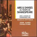 Airs & Dances of Shakespeare's Time