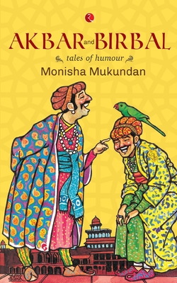 Akbar & Birbal Tales of Humour - Mukundan, Monisha