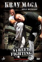 Alain Formaggio: Krav Maga Self Defense - Street Fighting - Christophe Diez