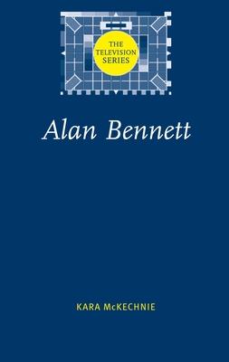 Alan Bennett - McKechnie, Kara