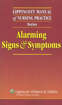 Alarming Signs & Symptoms - Lippincott Williams & Wilkins (Creator)