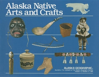 Alaska Native Arts and Crafts - Fair, Susan W